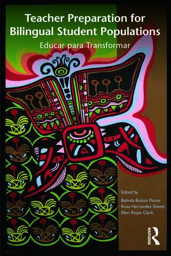 Teacher Preparation for Bilingual Student Populations Educar para Transformar book cover