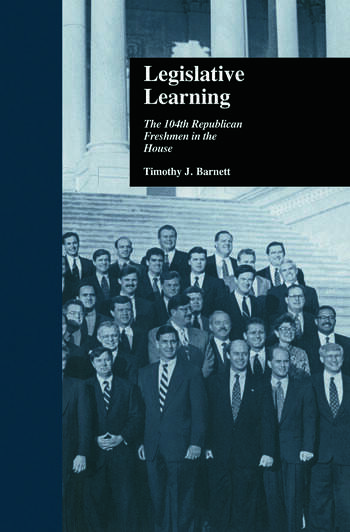 Legislative Learning The 104th Republican Freshmen in the House book cover