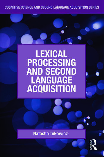 Lexical Processing and Second Language Acquisition book cover