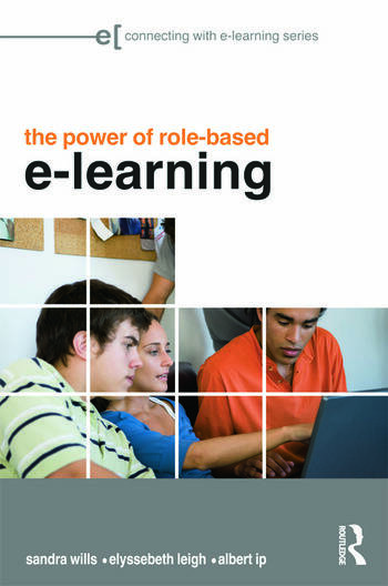 The Power of Role-based e-Learning Designing and Moderating Online Role Play book cover