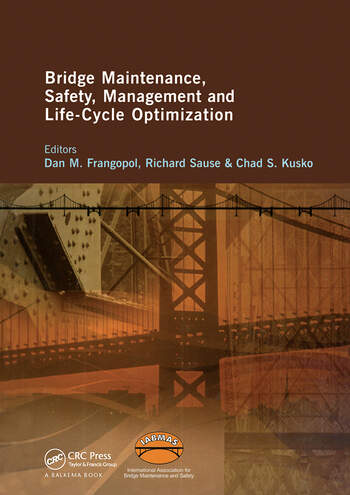 Bridge Maintenance, Safety, Management and Life-Cycle Optimization Proceedings of the Fifth International IABMAS Conference, Philadelphia, USA, 11-15 July 2010 book cover