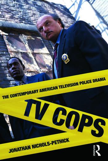 TV Cops The Contemporary American Television Police Drama book cover