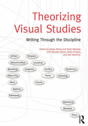 Theorizing Visual Studies Writing Through the Discipline book cover