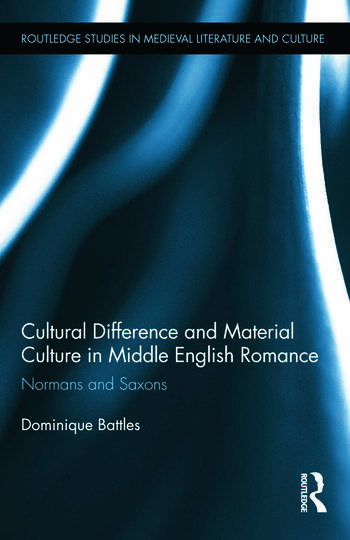 Cultural Difference and Material Culture in Middle English Romance Normans and Saxons book cover