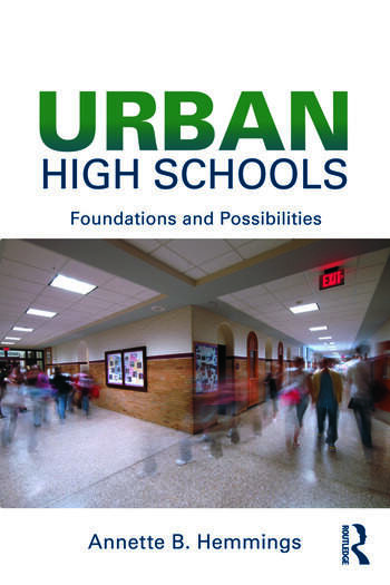 Urban High Schools Foundations and Possibilities book cover