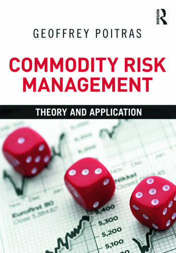 Commodity Risk Management Theory and Application book cover