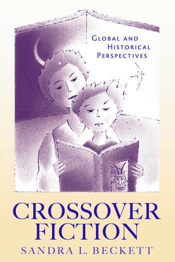 Crossover Fiction Global and Historical Perspectives book cover