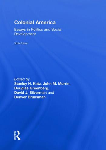 Colonial America Essays in Politics and Social Development book cover