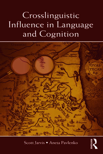 Crosslinguistic Influence in Language and Cognition book cover