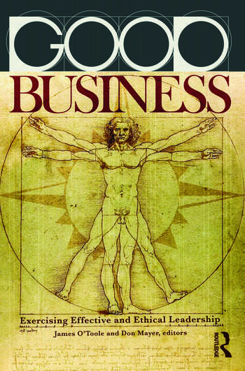 Good Business Exercising Effective and Ethical Leadership book cover