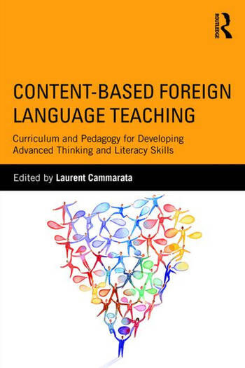 Content-Based Foreign Language Teaching Curriculum and Pedagogy for Developing Advanced Thinking and Literacy Skills book cover