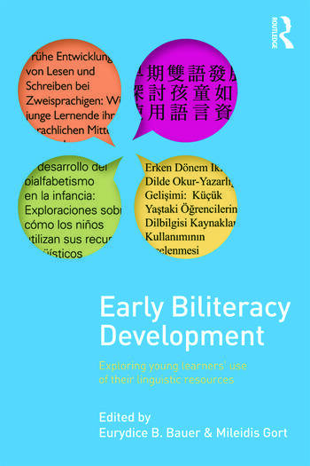 Early Biliteracy Development Exploring Young Learners' Use of Their Linguistic Resources book cover