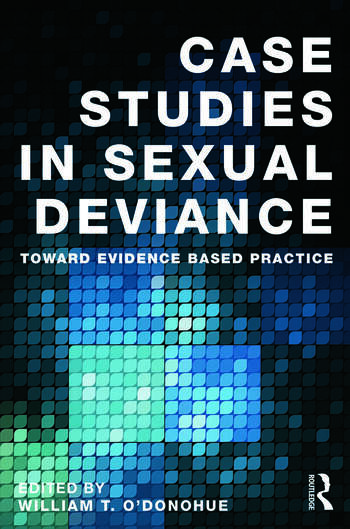 Case Studies in Sexual Deviance Toward Evidence Based Practice book cover