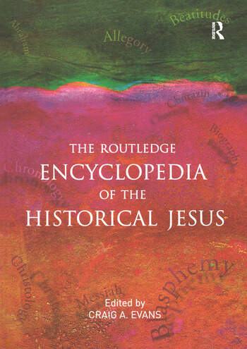 The Routledge Encyclopedia of the Historical Jesus book cover