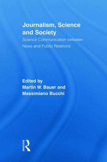 Journalism, Science and Society Science Communication between News and Public Relations book cover