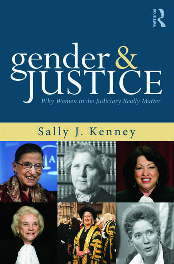 Gender and Justice Why Women in the Judiciary Really Matter book cover
