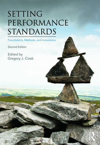 Setting Performance Standards Foundations, Methods, and Innovations book cover