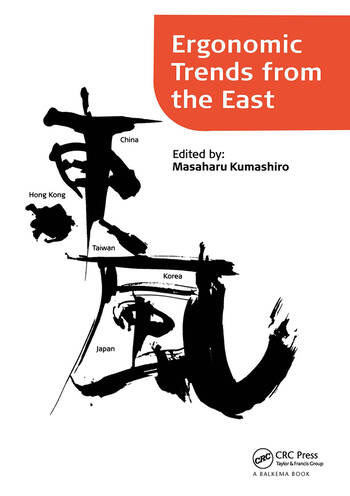 Ergonomic Trends from the East Proceedings of Ergonomic Trends from the East, Japan, 12–14 November 2008 book cover