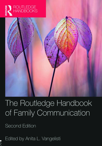 The Routledge Handbook of Family Communication book cover