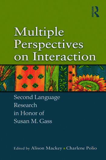 Multiple Perspectives on Interaction Second Language Research in Honor of Susan M. Gass book cover