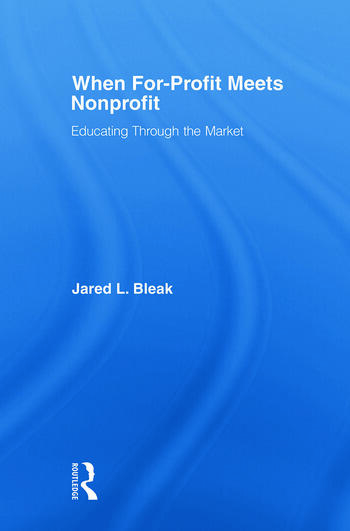 When For-Profit Meets Nonprofit Educating Through the Market book cover