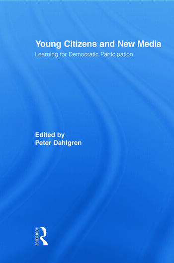 Young Citizens and New Media Learning for Democratic Participation book cover