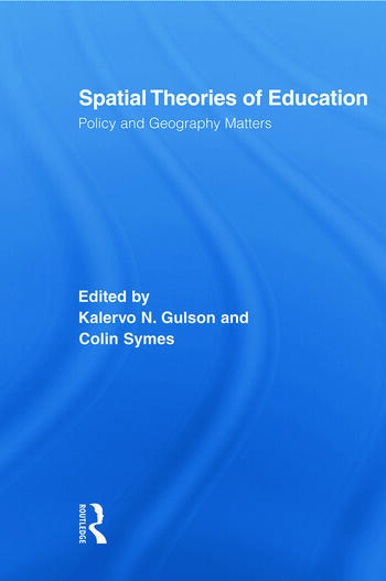 Spatial Theories of Education Policy and Geography Matters book cover