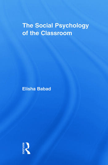 The Social Psychology of the Classroom book cover
