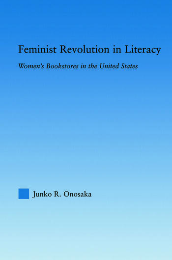 Feminist Revolution in Literacy Women's Bookstores in the United States book cover