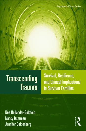 Transcending Trauma Survival, Resilience, and Clinical Implications in Survivor Families book cover