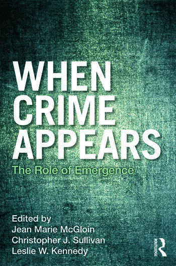 When Crime Appears The Role of Emergence book cover