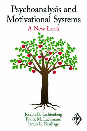 Psychoanalysis and Motivational Systems A New Look book cover