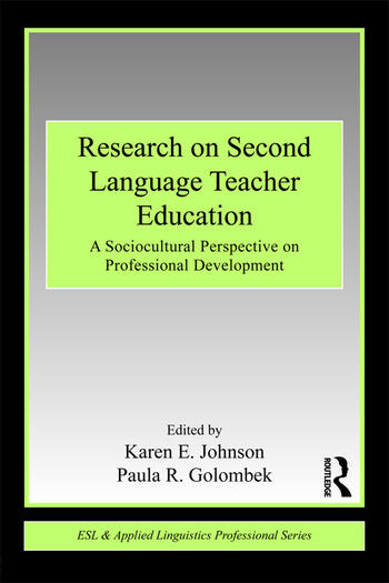 Research on Second Language Teacher Education A Sociocultural Perspective on Professional Development book cover