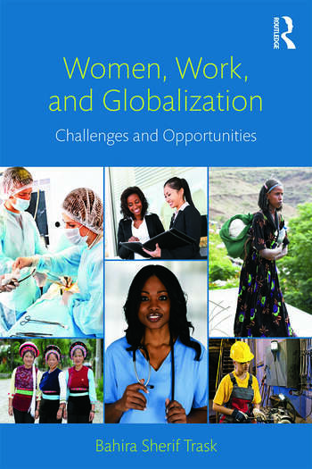 Women, Work, and Globalization Challenges and Opportunities book cover