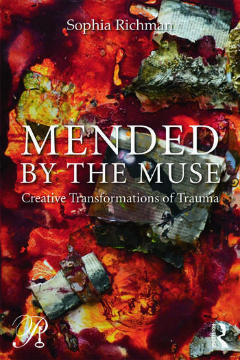 Mended by the Muse: Creative Transformations of Trauma book cover