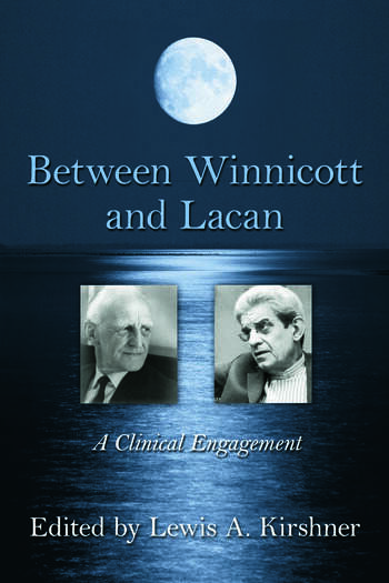 Between Winnicott and Lacan A Clinical Engagement book cover