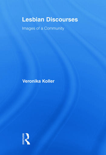 Lesbian Discourses Images of a Community book cover