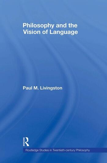 Philosophy and the Vision of Language book cover