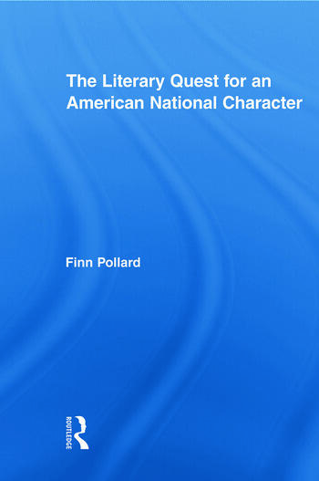 The Literary Quest for an American National Character book cover