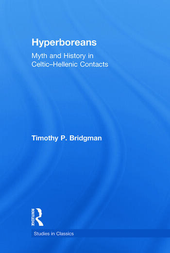 Hyperboreans Myth and History in Celtic-Hellenic Contacts book cover