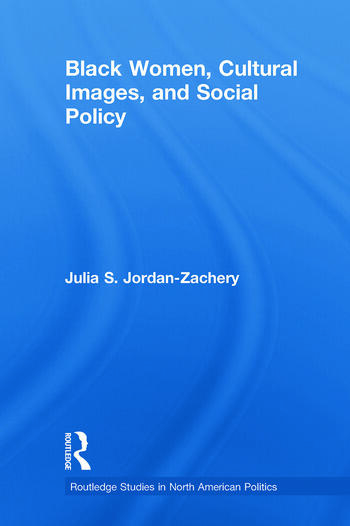Black Women, Cultural Images and Social Policy book cover