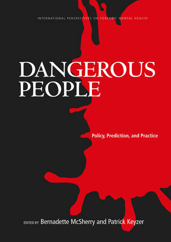 Dangerous People Policy, Prediction, and Practice book cover