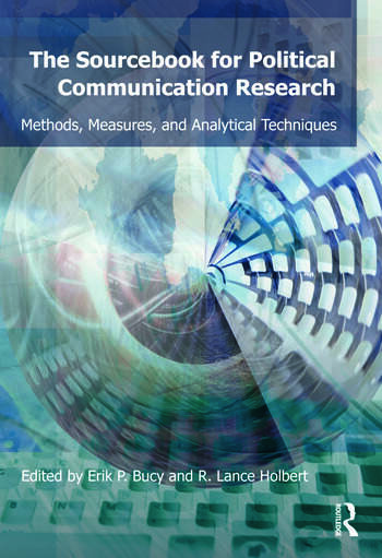 Sourcebook for Political Communication Research Methods, Measures, and Analytical Techniques book cover