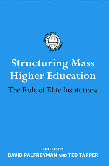 Structuring Mass Higher Education The Role of Elite Institutions book cover