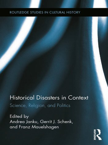 Historical Disasters in Context Science, Religion, and Politics book cover