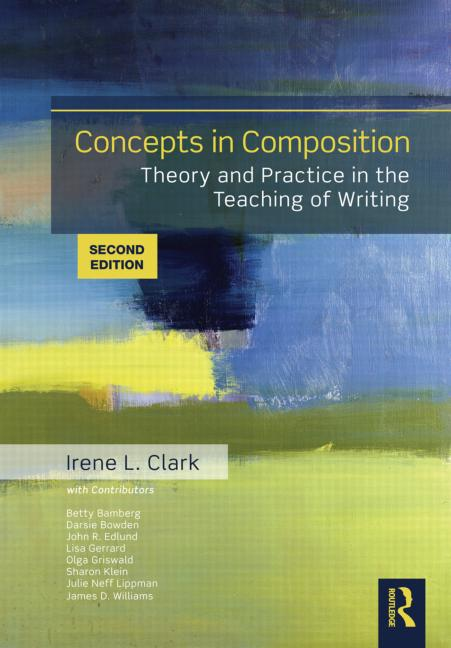 Concepts in Composition Theory and Practice in the Teaching of Writing book cover
