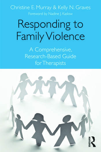 Responding to Family Violence A Comprehensive, Research-Based Guide for Therapists book cover