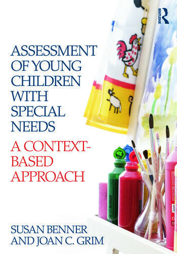 Assessment of Young Children with Special Needs A Context-Based Approach book cover