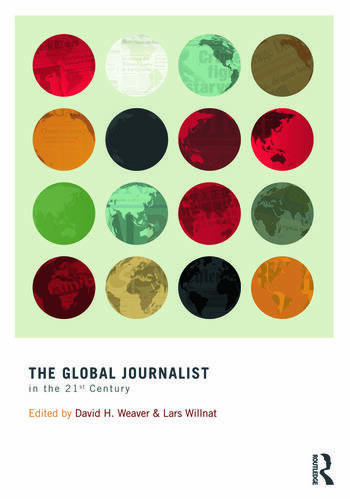 The Global Journalist in the 21st Century book cover