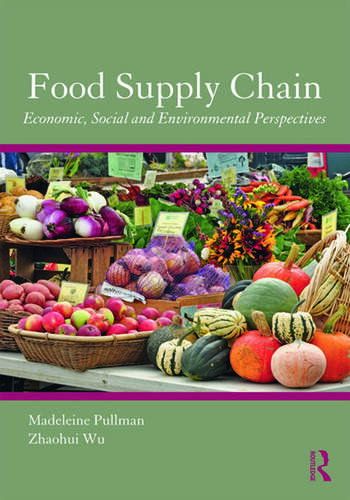 Food Supply Chain Management Economic, Social and Environmental Perspectives book cover
